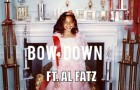 Beyonce ft. Al Fatz – Bow Down (Remix)