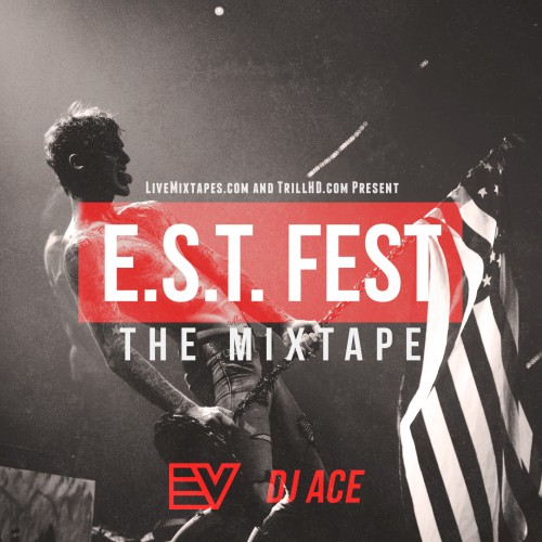 EST FEST: The Mixtape