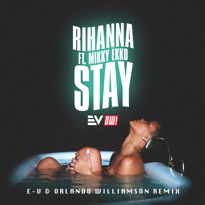 rihanna-stay (Remix)