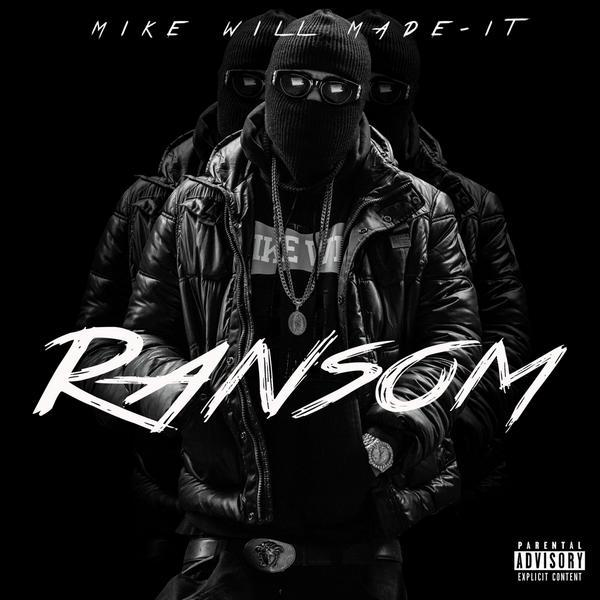 Mike Will - Ransom Cover Art
