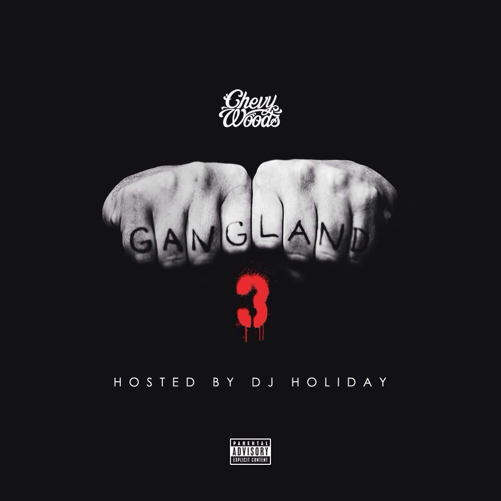 Chevy Woods - Gangland 3 Cover Art