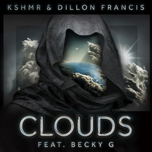 Dillon Francis - Clouds