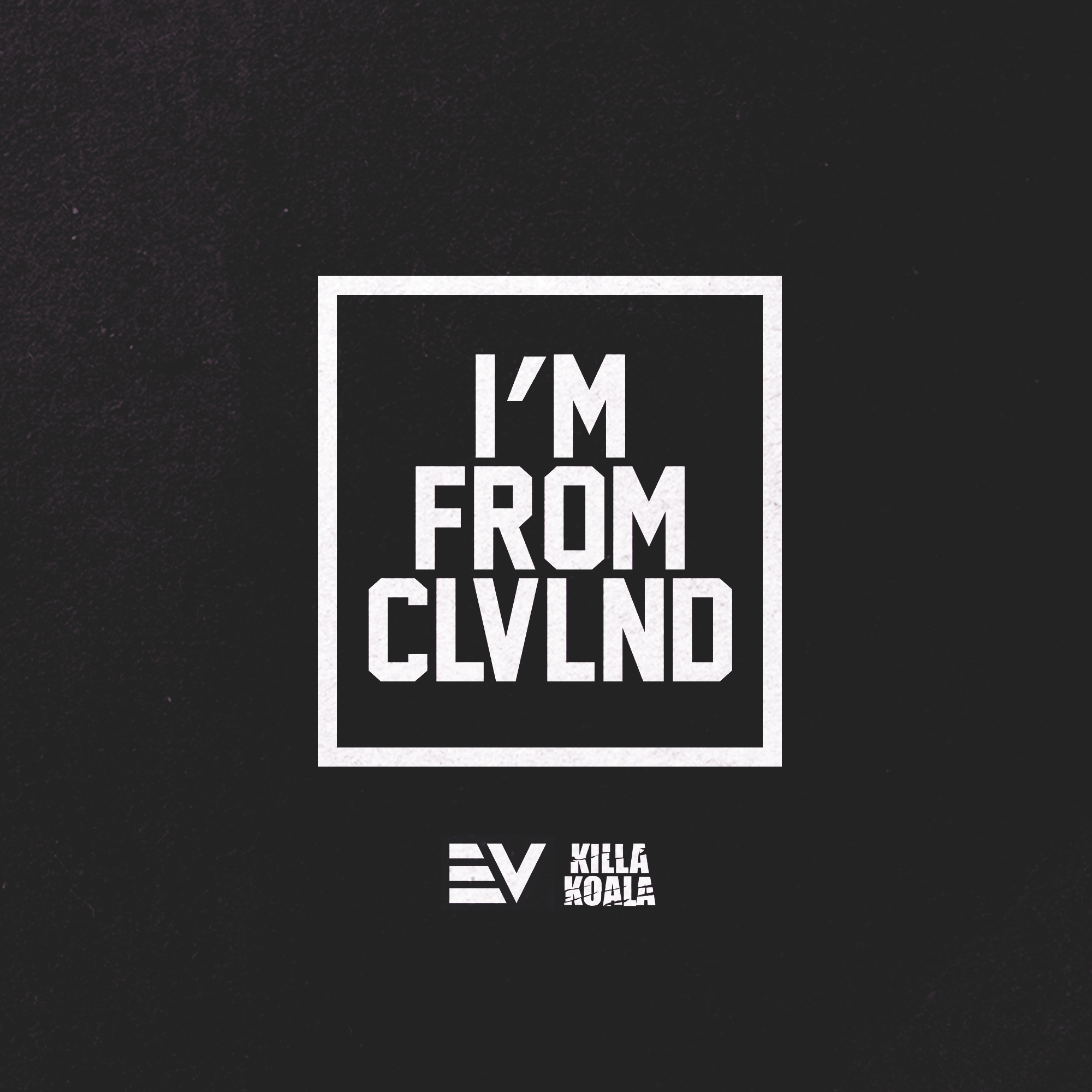 I'M FROM CLVLND - COVER